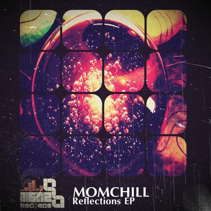 MOMCHILL - Reflections EP