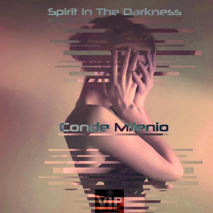MILENIO, Conde - Spirit In The Darkness