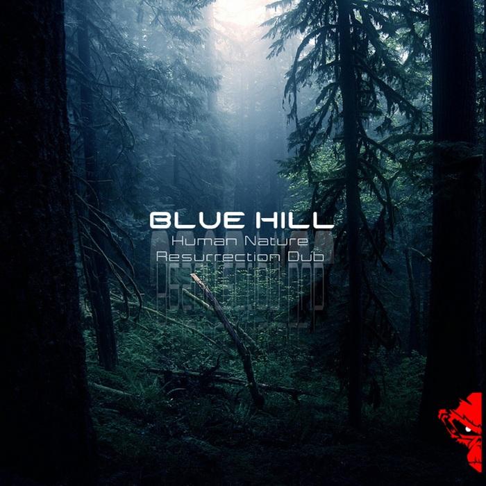 BLUE HILL - Human Nature