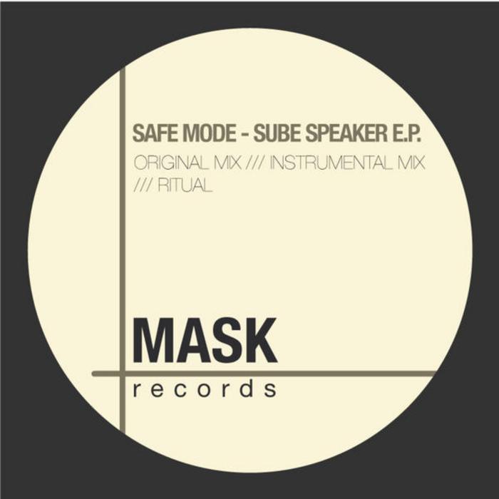 SAFE MODE - Sube Speaker EP