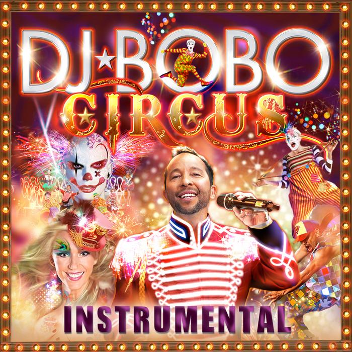 DJ BOBO - Circus: Instrumental