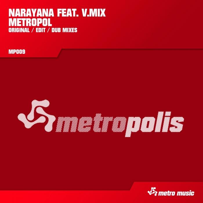 NARAYANA feat VMIX - Metropol