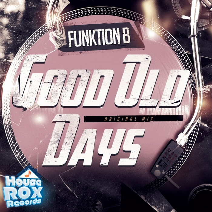 FUNKTION B - Good Old Days