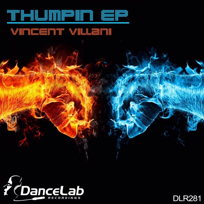 VILLANI, Vincent - Thumpin EP