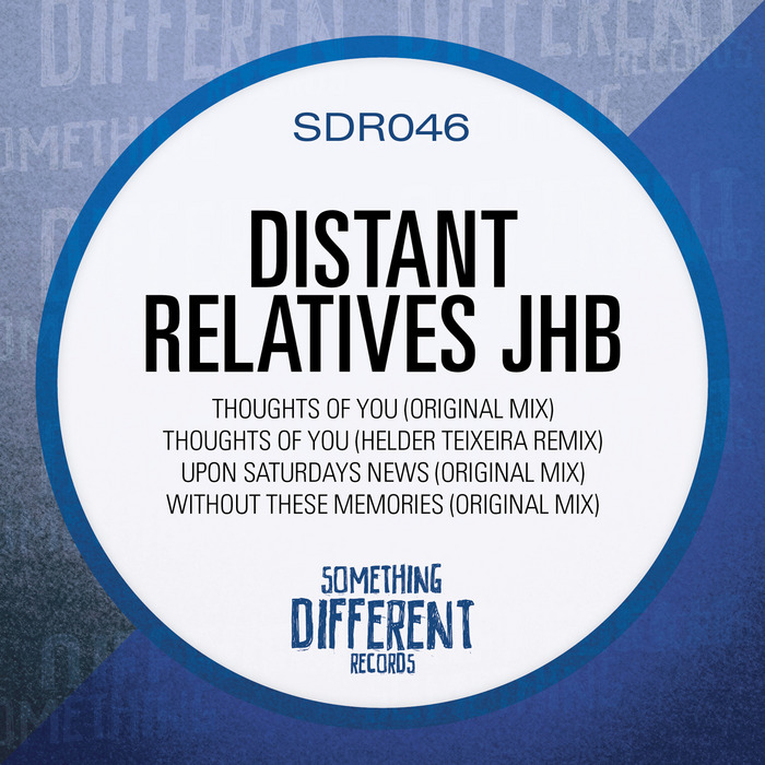 DISTANT RELATIVES JHB - Without These Memories EP
