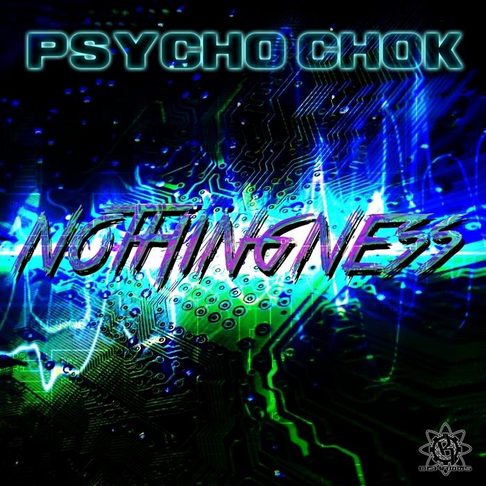 PSYCHO CHOK - Nothingness