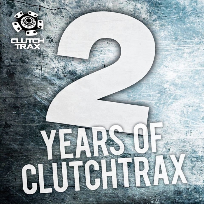 VARIOUS - 2 Years Of Clutch Trax