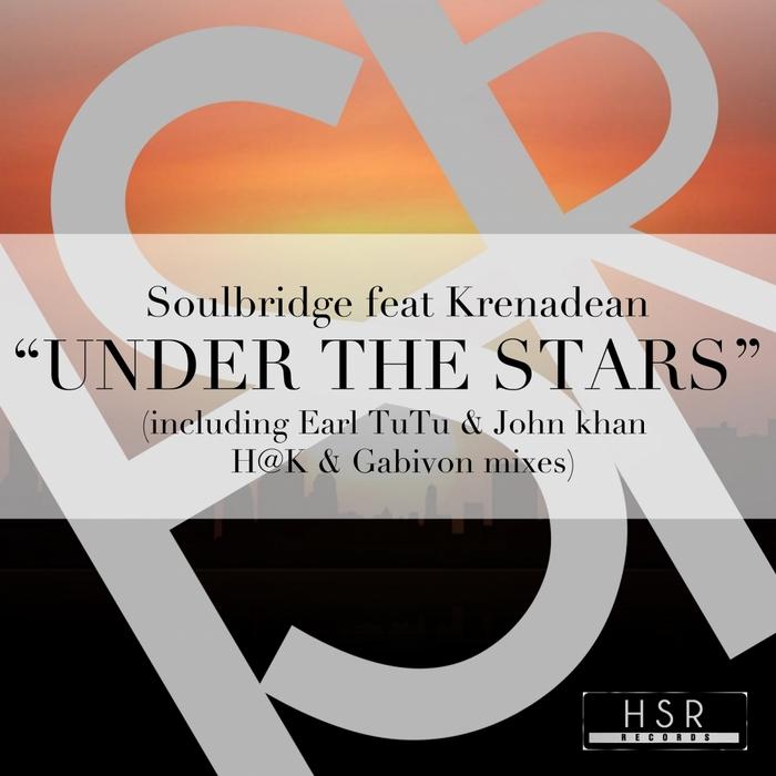 SOULBRIDGE feat KRENADEAN - Under The Stars