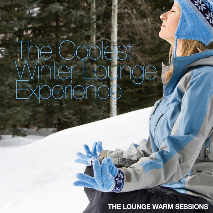 VARIOUS - The Coolest Winter Lounge Experience (The Lounge Warm Sessions)