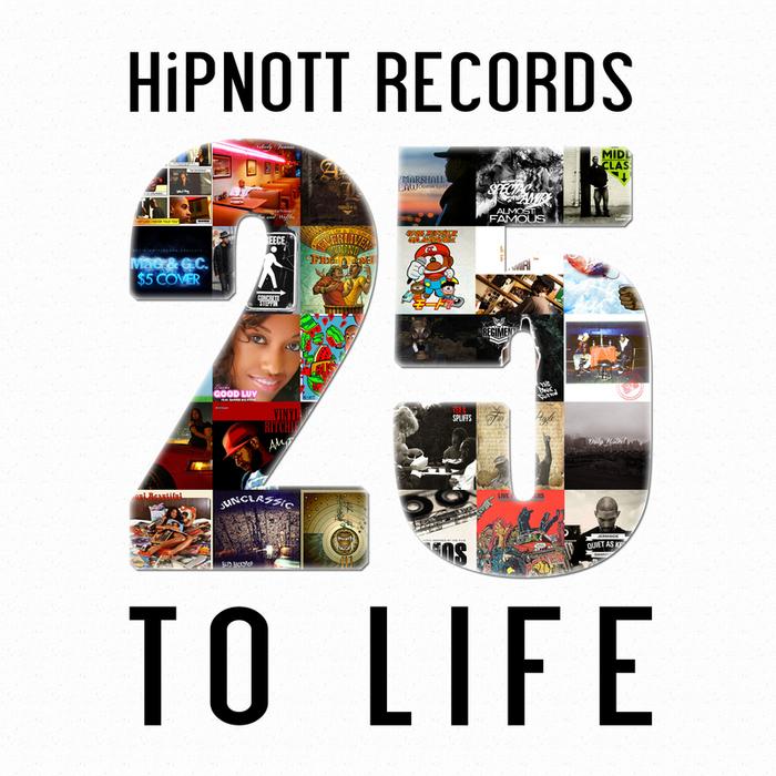 VARIOUS - HiPNOTT Records: 25 To Life