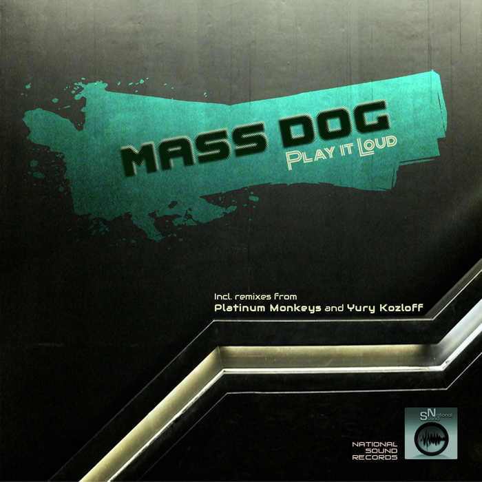 MASS DOG - Play It Loud