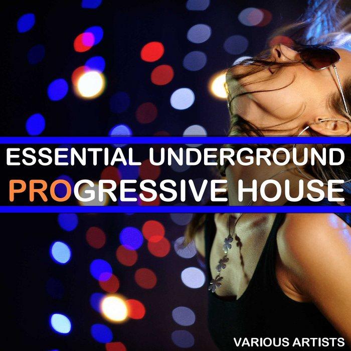 VARIOUS - Essential Underground Progressive House