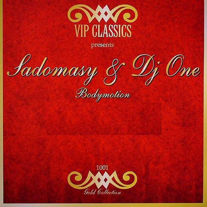 SADOMASY/DJ ONE - Body Motion (remixes)