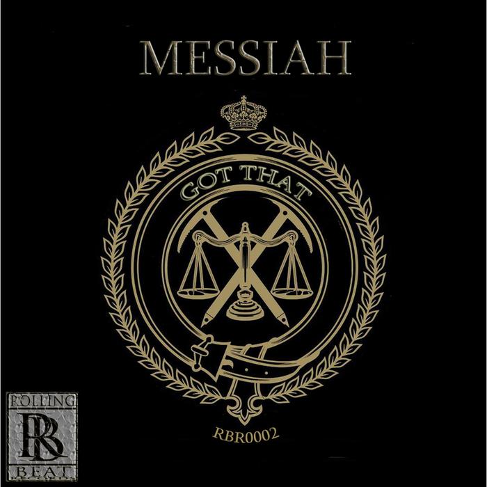 MESSIAH - Got That