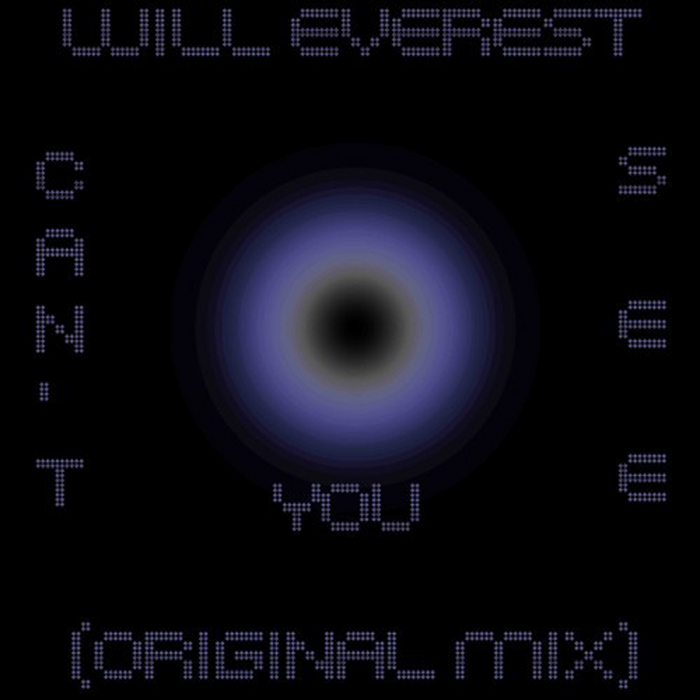 EVEREST, Will - Can't You See
