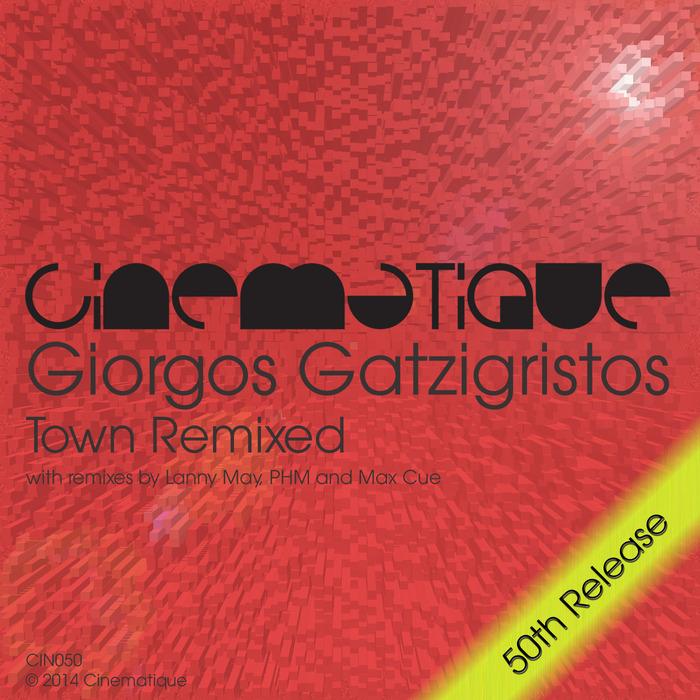 GATZIGRISTOS, Giorgos - Town Remixed
