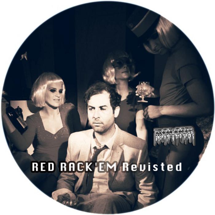 RED RACKEM - Red Rackem Revisted