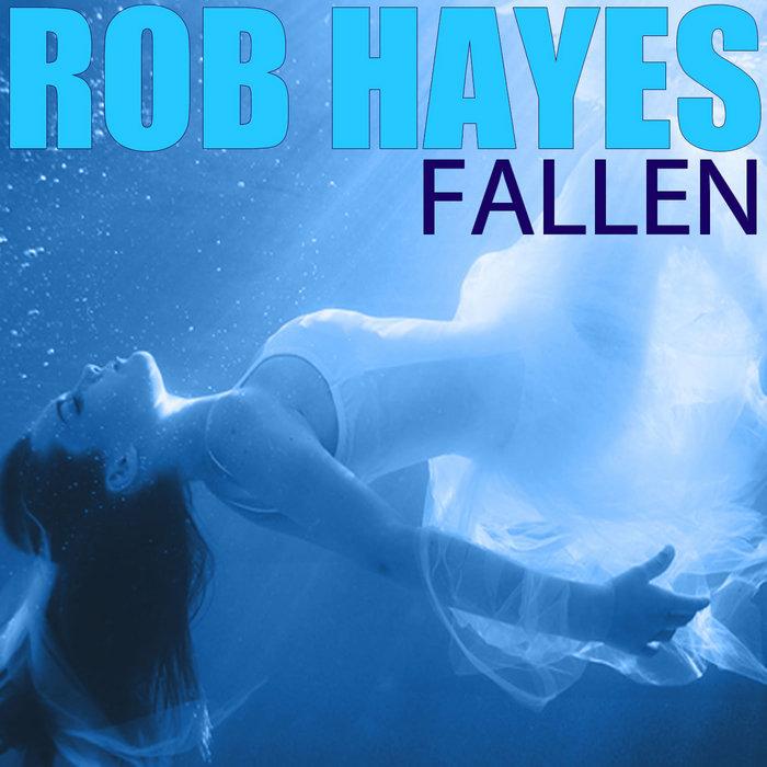 HAYES, Rob - Fallen
