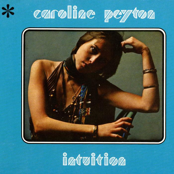 CAROLINE PEYTON - Intuition