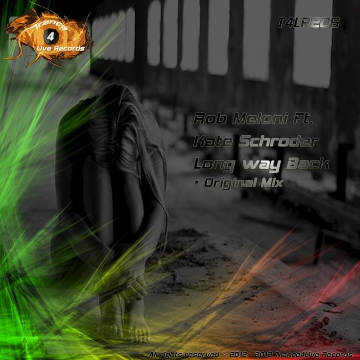 MELONI, Rob feat KATE SCHRODER - Long Way Back