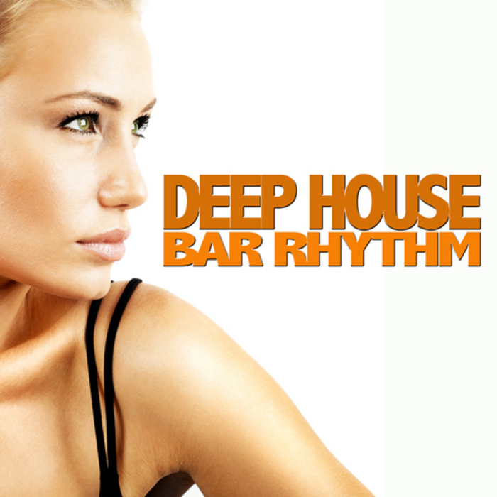 VARIOUS - Deep House Bar Rhythms