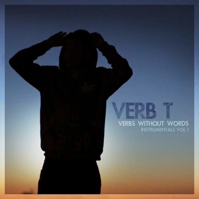 VERB T - Verbs Without Words Instrumentals Vol 1