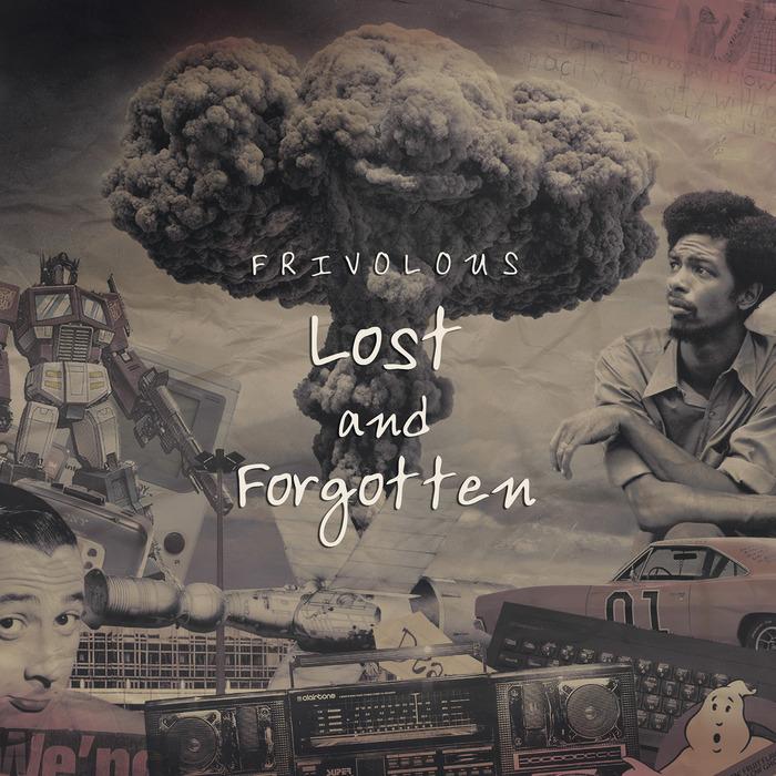 FRIVOLOUS - Lost & Forgotten