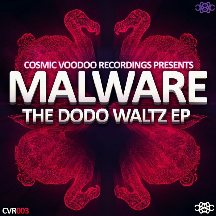 MALWARE - The Dodo Waltz EP