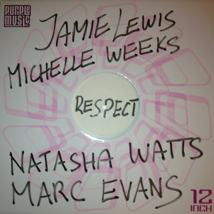 LEWIS, Jamie/MICHELLE WEEKS/NATASHA WATTS/MARC EVANS - Respect
