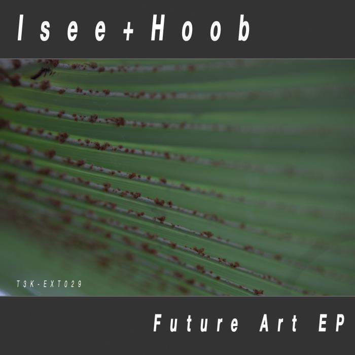 ISEE/HOOB - Future Art EP