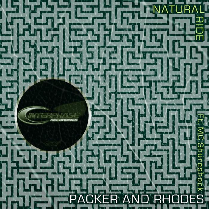 PACKER & RHODES feat MC SHURESHOCK - Natural Ride