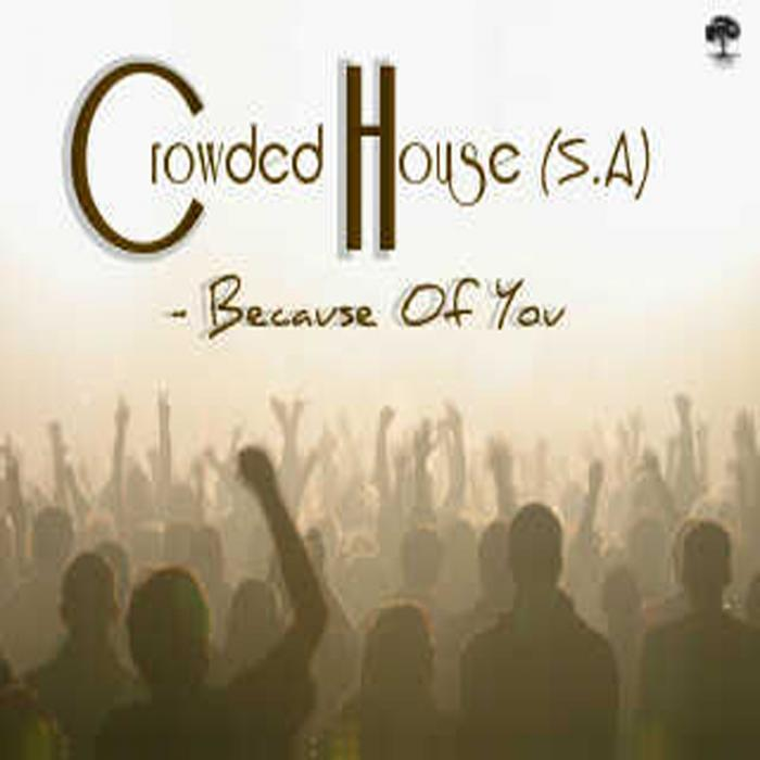 CROWDED HOUSE SA - Because Of You EP