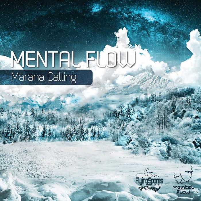 MENTAL FLOW - Marana Calling
