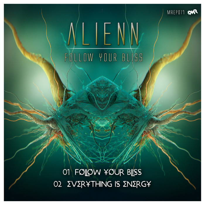 ALIENN - Follow Your Bliss