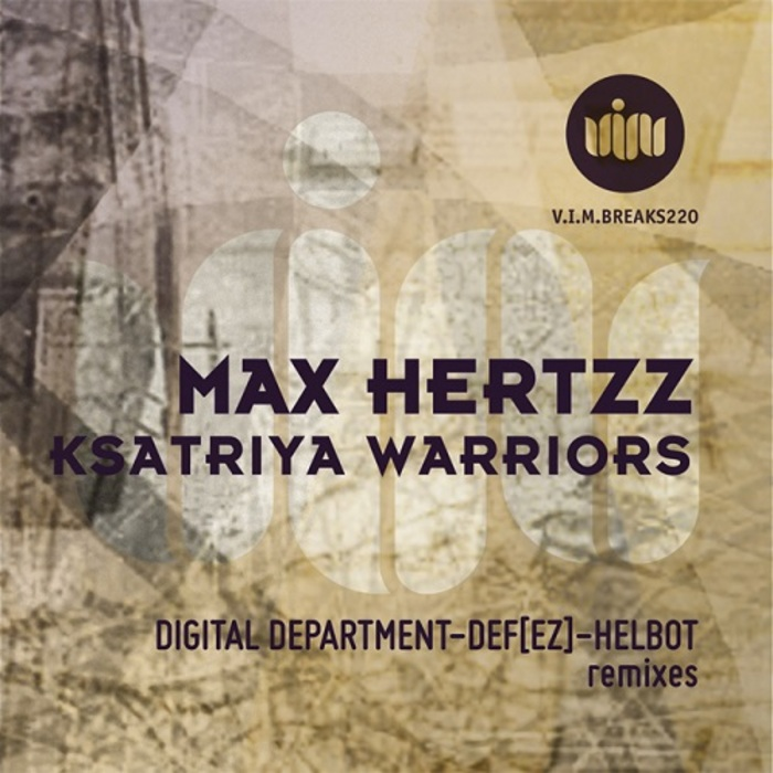HERTZZ, Max - Ksatriya Warriors (remixes)