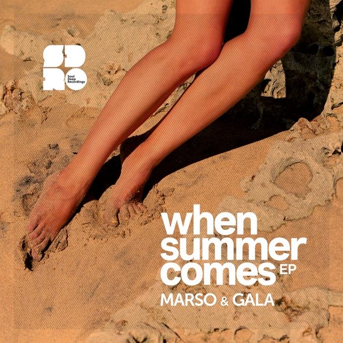 MARSO & GALA - When Summer Comes