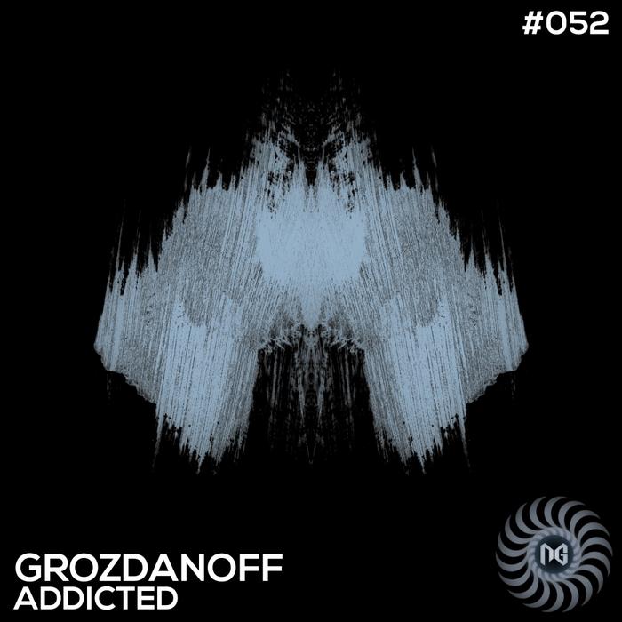 GROZDANOFF - Addicted