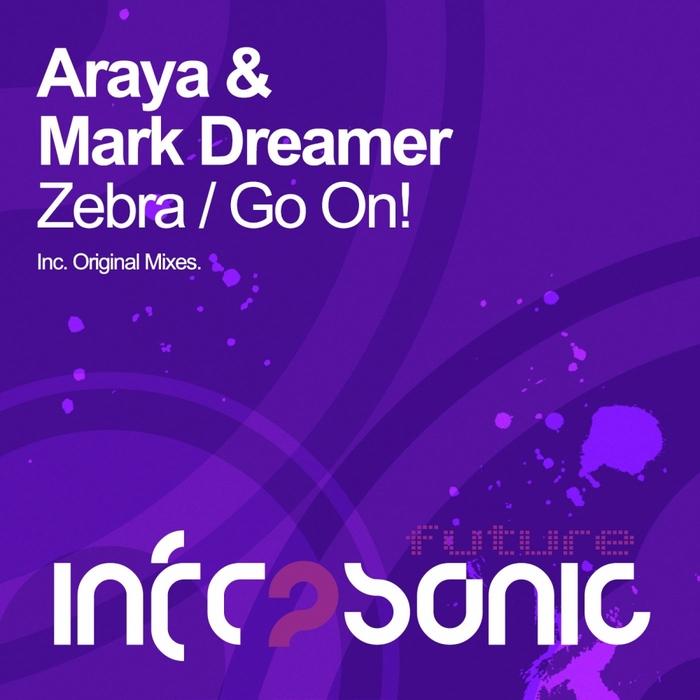 ARAYA/MARK DREAMER - Zebra EP