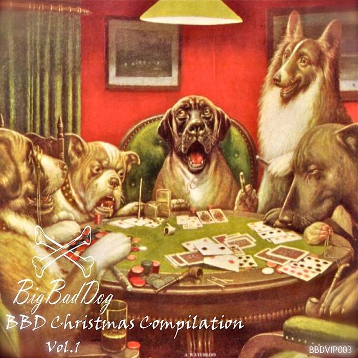 VARIOUS - Big Bad Dog Christmas Compilation Vol 1