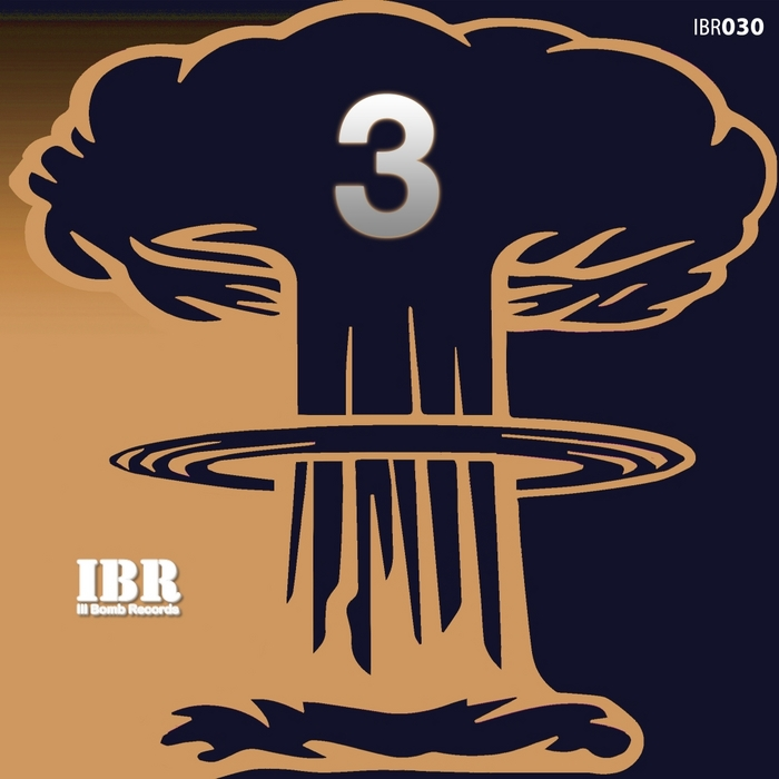 VARIOUS - 3 Years Of Ill Bomb Records