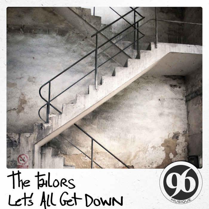 TAILORS, The - Let's All Get Down
