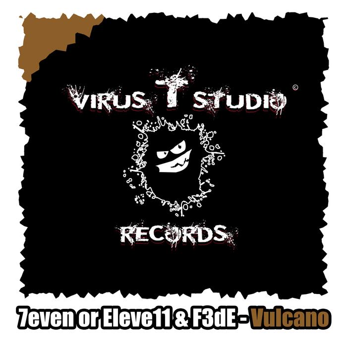 7EVEN OR ELEVE11/F3DE - Vulcano