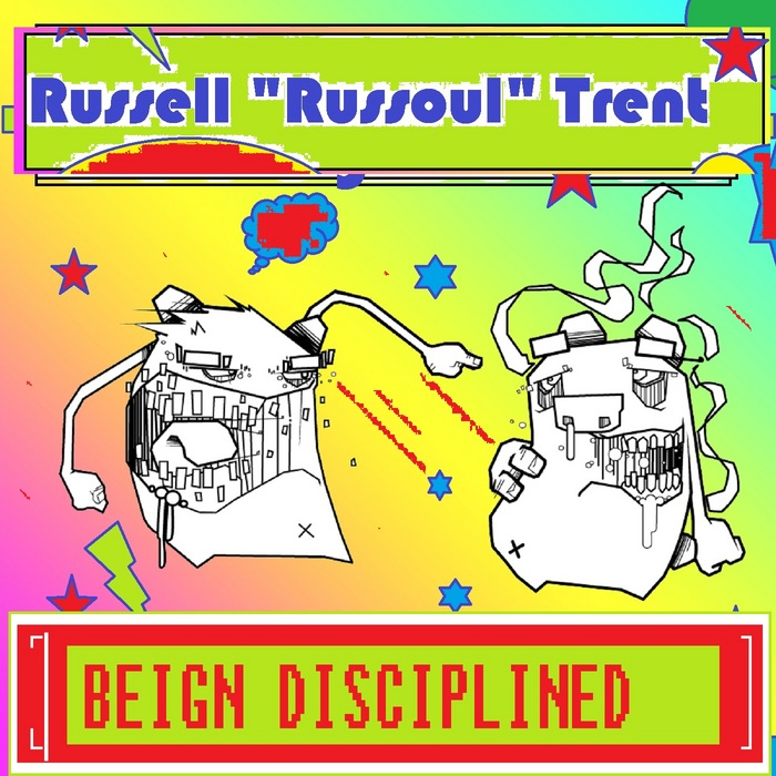 RUSSELL RUSSOUL TRENT - Being Disciplined