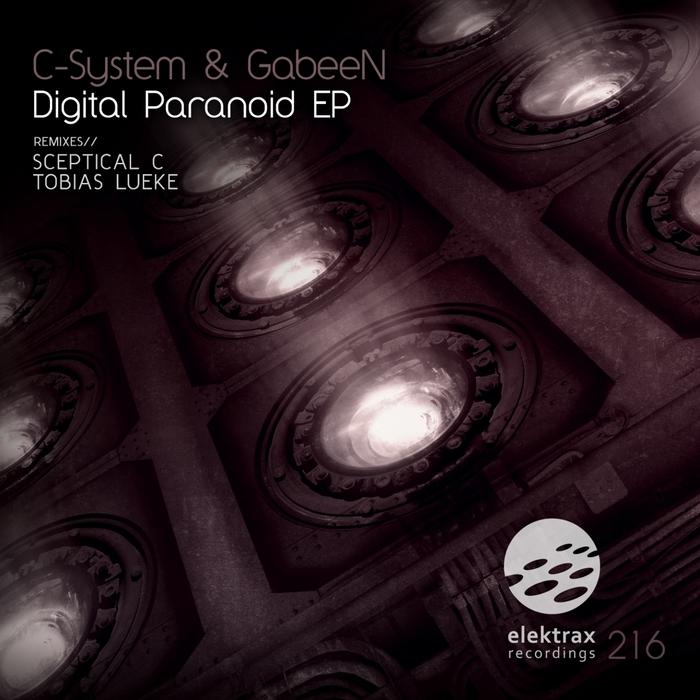C SYSTEM/GABEEN - Digital Paranoid EP