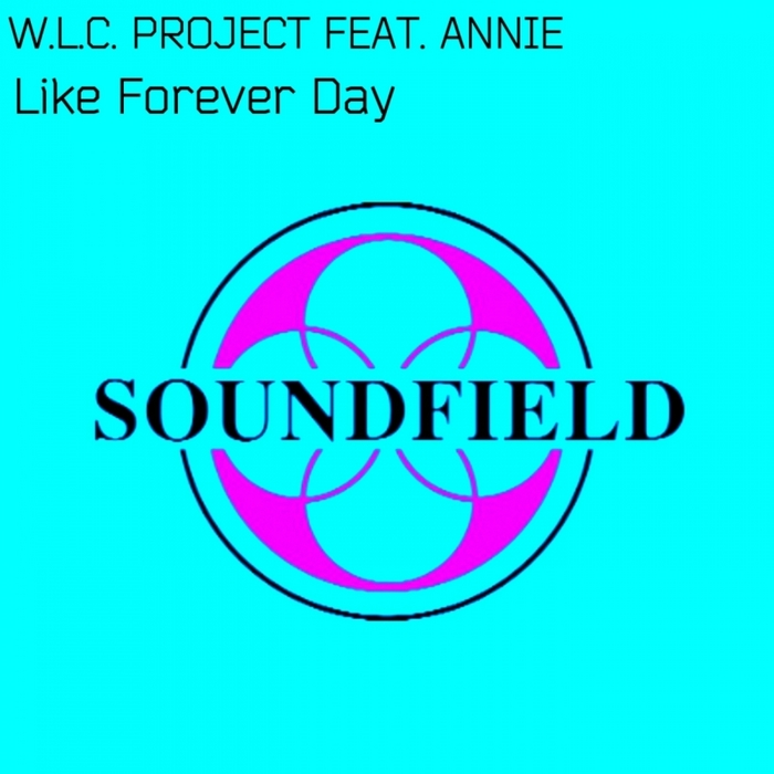 WLC PROJECT feat ANNIE - Like Forever Day