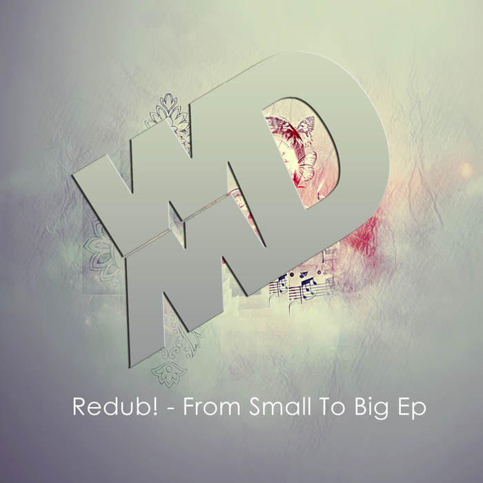 REDUB - From Small To Big EP