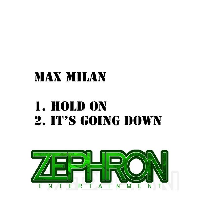 MILAN, Max - Max Milan