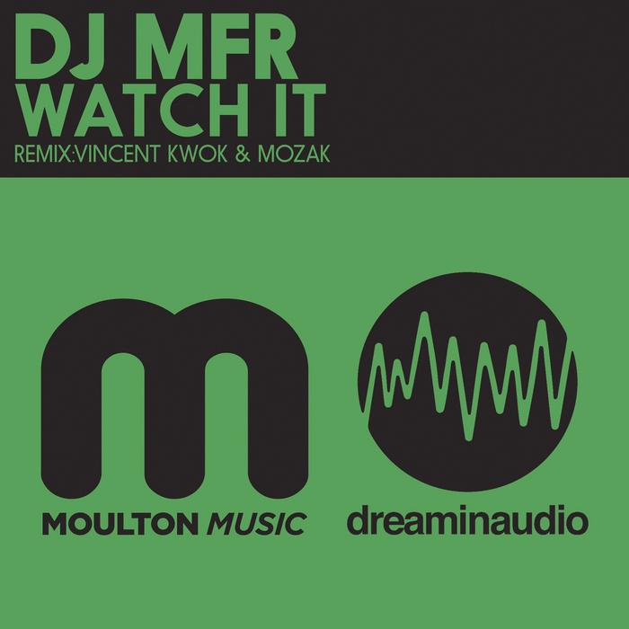 DJ MFR - Watch It