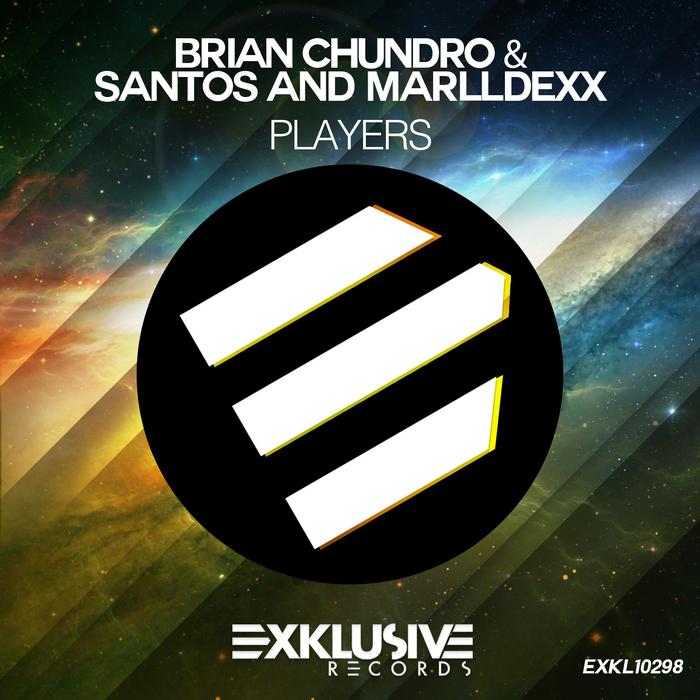 CHUNDRO, Brian/SANTOS/MARLLDEXX - Players