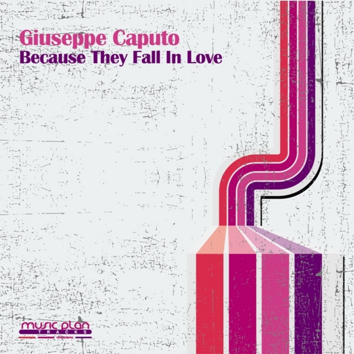 CAPUTO, Giuseppe - Because They Fall In Love
